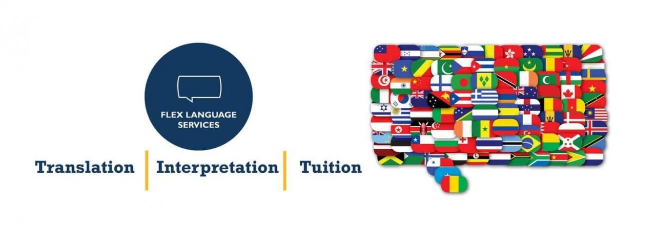 FLEX Langauge Services - Translation, Interpretation, Tuition