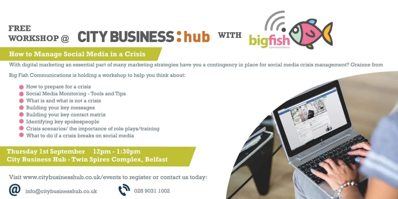 CBH Event – Managing Social Media in a Crisis with Big Fish Communications